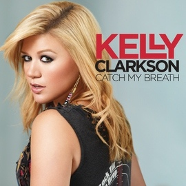 Kelly Clarkson альбом Catch My Breath