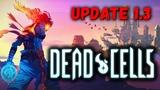 Dead Cells - апдейт (альфа 1.3) с новыми чертежами и боссом! Rise of the Giant