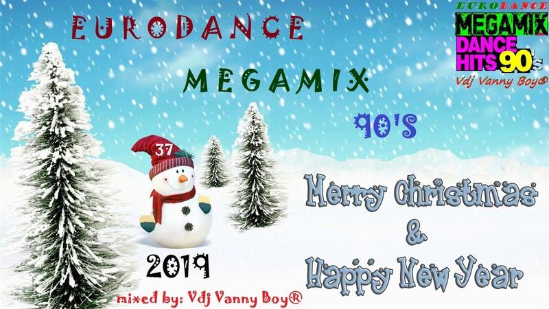 EURODANCE 90S MEGAMIX - 37 - Vdj Vanny Boy®