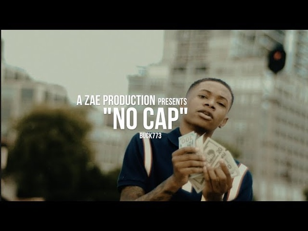 Buck773 - No Cap (Official Music Video) Shot By @AZaeProduction
