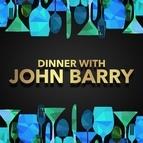 John Barry альбом Dinner with John Barry