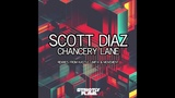 Scott Diaz - Chancery Lane (Movement Remix)