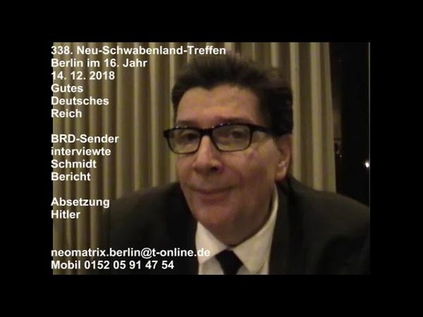 BRD-Sender interviewte Schmidt 338. Neu-Schwabenland-Treffen 14.12.2018