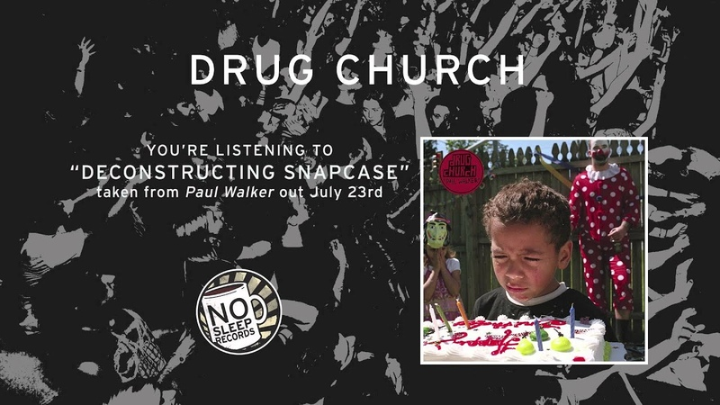 Deconstructing Snapcase by Drug Church taken from Paul Walker out July 23rd
