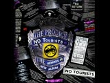 The PRODIGY New Premier ALbum No Tourists