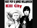 Kill City - Iggy Pop James Williamson (Full Album).
