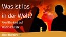 Was ist los in der Welt Wie lösen wir die weltweiten Krisen Deutschland/Europa - Weltpolitik