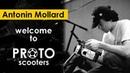 Antonin Mollard Welcome to PROTO