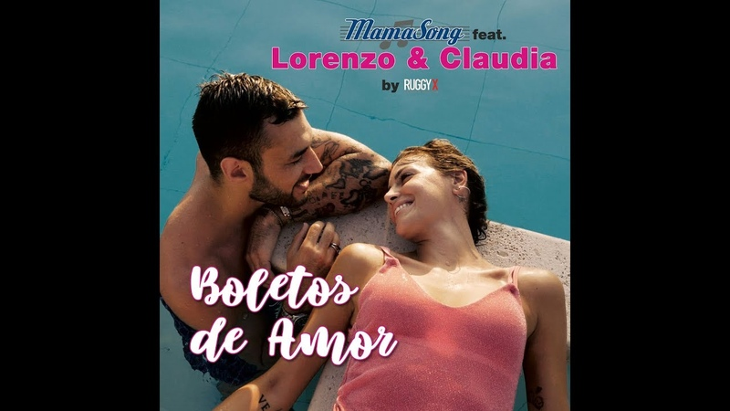 Mama Song - BOLETOS DE AMOR feat. Lorenzo Claudia by RuggiX