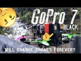 NEW GoPro 7 Black ULTIMATE DRONE CAMERA FLAWS RAW FOOTAGE TEST