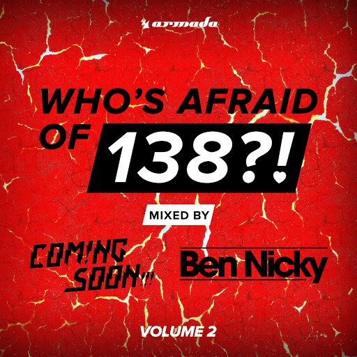 Coming Soon альбом Who's Afraid Of 138?! (Vol. 2) [Mixed by Coming Soon!!! & Ben Nicky]