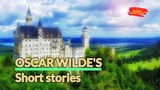 Learn English story Oscar Wildes Short Stories