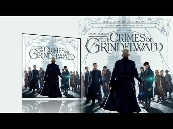 Fantastic Beasts 2 The Crimes of Grindelwald (2018) - Full soundtrack (James Newton Howard)