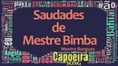Mestre Burgues - Saudades de Mestre Bimba