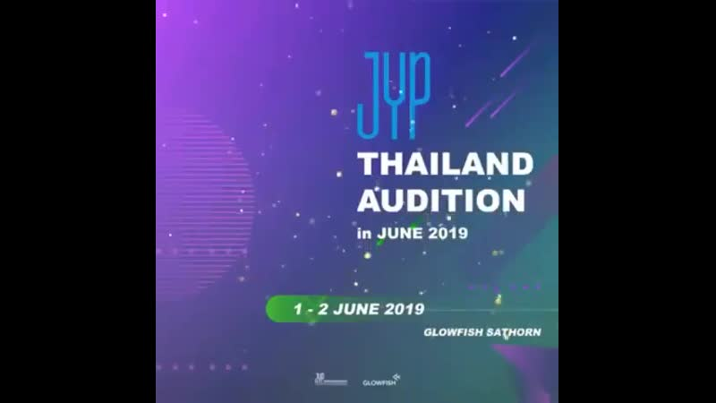 [JYP AUDITION] - - The JYPnation is coming at one of SOUTHEAST ASIAN Country, and its non-other than THAILAND! - - Are you ready