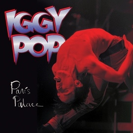 Iggy Pop альбом Paris Palace