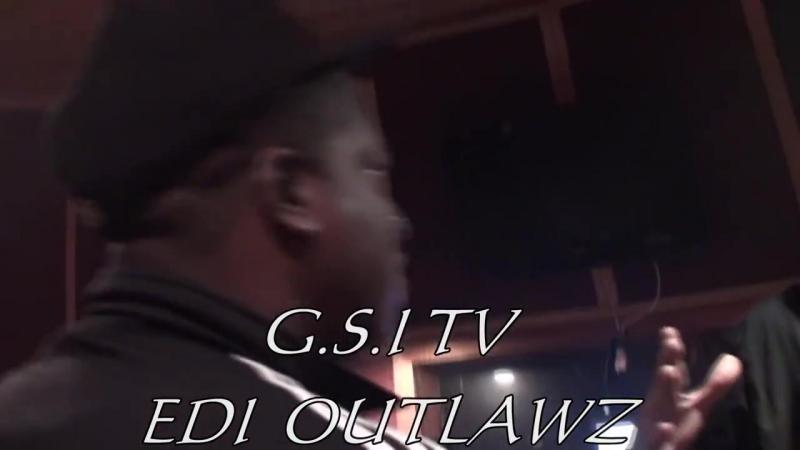RIP THE GENERAL EDI DON OUTLAWZ IN THE STUDIO