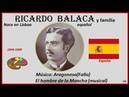Balaca Ricardo 1844 1880 Lisboa Portugal y familia Música Aragonesa Falla9 El hombre de la Mancha