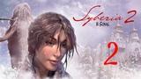 Прохождение Syberia 2 (Сибирь 2) - Часть 2 (без комментариев)