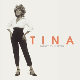 Tina Turner альбом Twenty Four Seven