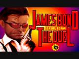 James Bond 007 The Duel (Serious Sam Sound+Music)