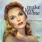 Julie London альбом Make Love To Me