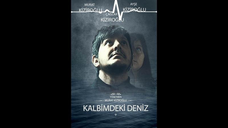 KALBİMDEKİ DENİZ | Türk Gerilim Filmi (2018) FULL HD
