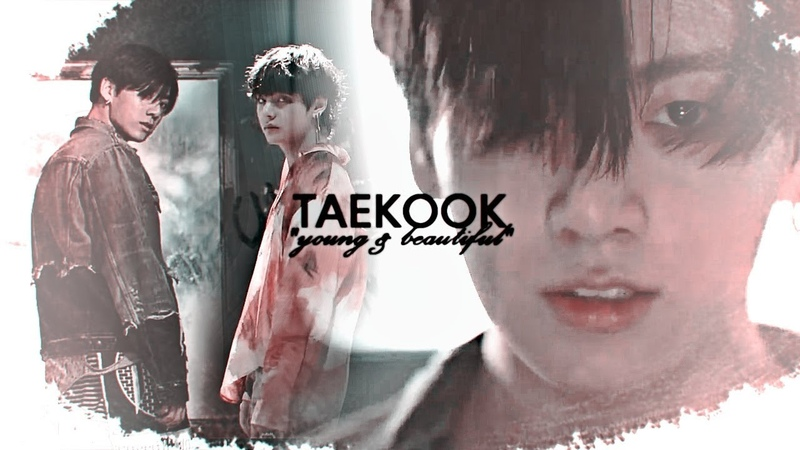 ❝young and beautiful❞ taekook au ENG SUB