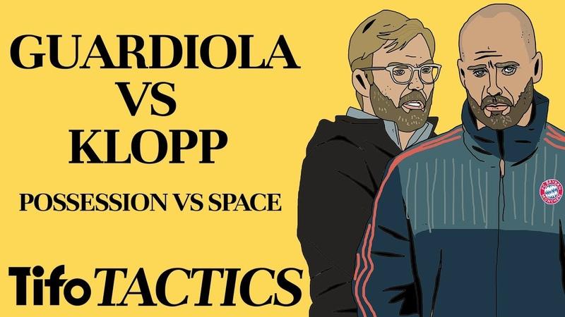 Guardiola v Klopp Possession v Space | Tactics Explained
