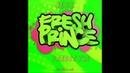 Jess Honcho - Fresh Prince (Freestyle)