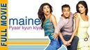 Maine Pyaar Kyun Kiya 2005 HD Full Movie Songs Salman Khan Katrina Hindi Comedy