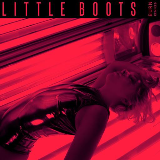 Little Boots альбом Burn (Remixed) II