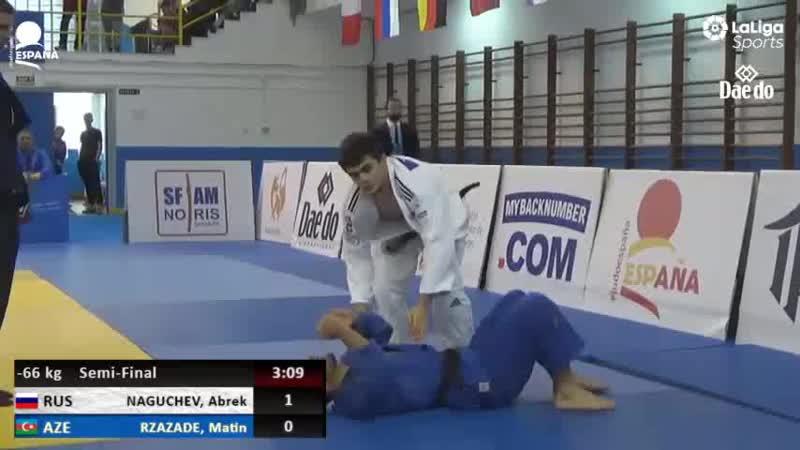 Naguchev Abrek - Rzazade Matin (AZE) Semi-Final Cadet European Judo Cup Fuengirola 2019 ...