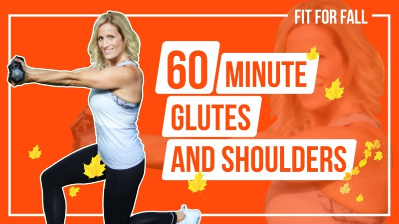 60 Minute Glutes and Shoulders FIT FOR FALL