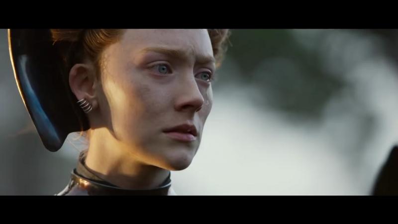 Две королевы / Мария, королева Шотландии / Mary Queen of Scots (2018) дублированный трейлер № 2
