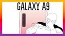 Обзор: Samsung Galaxy A9 (2018) Типо флагман
