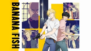Banana Fish OP/Opening - found & lost / Survive Said The Prophet [Full]