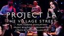 THE VILLAGE STREET by Project LA
