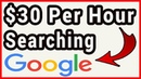Earn $30 Per Hour With Google - Make Money Searching Google