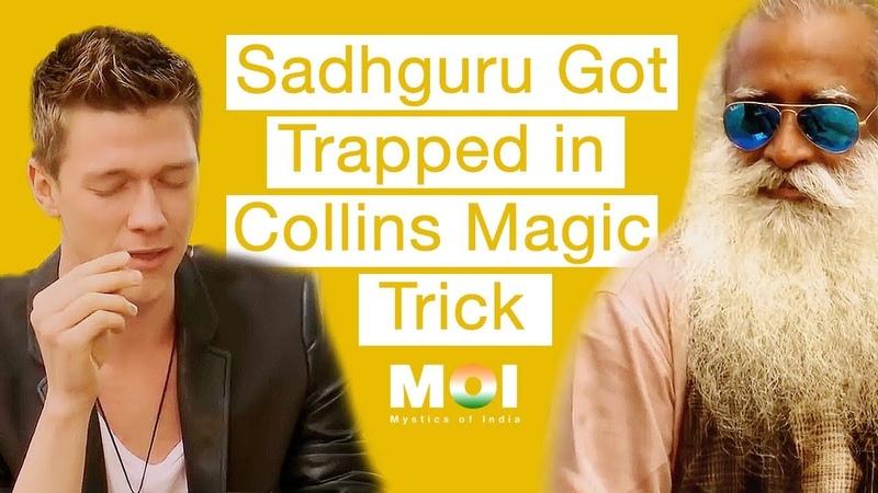 Sadhguru Got Trapped in Collins Magic Trick | Mystics of India
