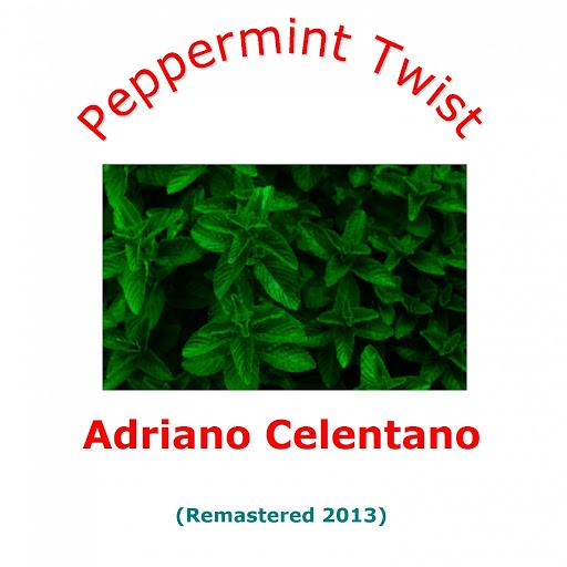 Adriano Celentano альбом Peppermint twist (Remastered 2013)