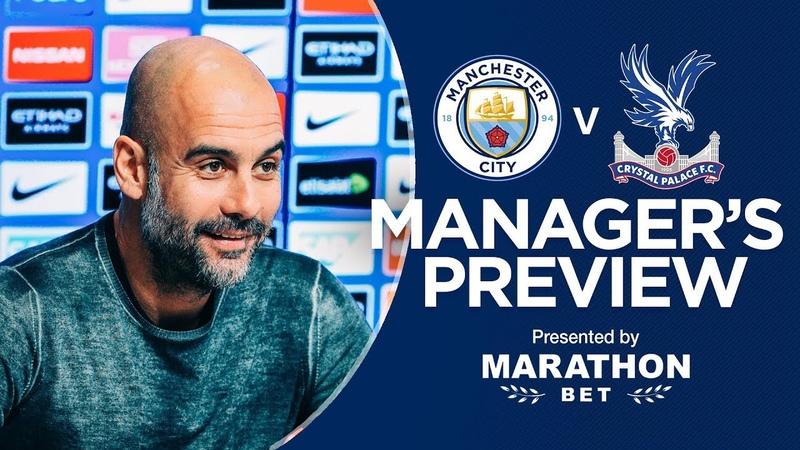 Pep Guardiola previews Man City v Crystal Palace | PRESS CONFERENCE