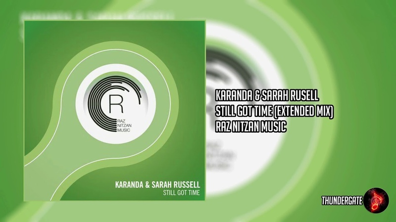 Karanda Sarah Russell - Still Got Time (Extended Mix) | Raz Nitzan Music|