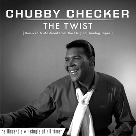 chubby checker альбом The Twist (Remastered)