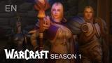 WARCRAFT Reign of Chaos - Season 1 (EN)