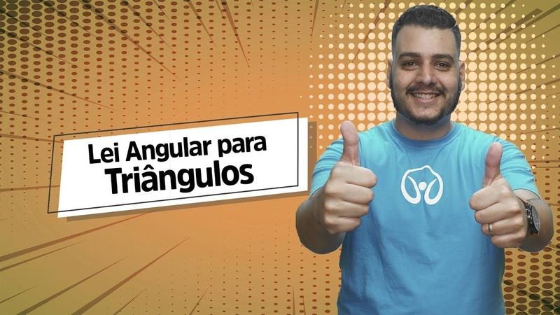 Lei Angular   TRIÂNGULOS - Brasil Escola