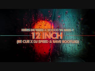 Niels De Vries & Rocco Vs Bass-T- 12 Inch (Re Cue x DJ Speed & Rave Bootleg)_Full-HD.mp4