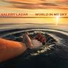 Valery Lazar - World In My Sky'2019[19.01.]