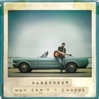 passenger альбом Why Can't I Change