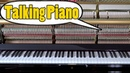 TALKING PIANO - Can You Understand What the Piano Says and Sing